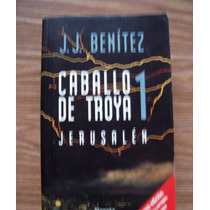 Caballo De Troya 1-jerusalén-aut-jj Benítez-edit-planeta-hm4