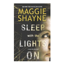 Sleep With The Lights On, Maggie Shayne