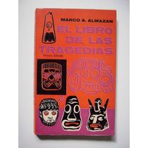 El Libro De Las Comedias - Marco A. Almazán 1977
