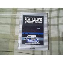 Libro Alta Fidelidad Giradiscos Y Cápsulas Orbys.
