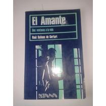 Libro El Amante / Raul Salinas De Gortari Op4