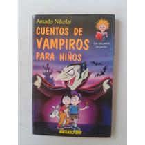 Libro Cuentos De Vampiros Para Niños Amado Nikolai Op4