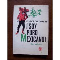Soy Puro Mexicano-humor-ilust-1978-aut-r.vaca Del Corral-op4