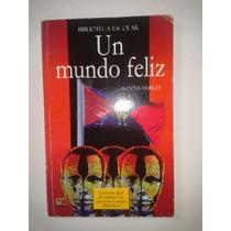 Libro Un Mundo Feliz Aldous Huxley Op4