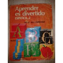 Libro Aprender Es Divertido Español 2 Nora Mutzenbecher Op4