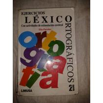 Libro Ejercicios Lexico Ortograficos Elia Paredes Op4