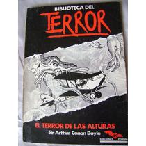 Biblioteca Del Terror El Terror De Las Alturas. Conan Doyle