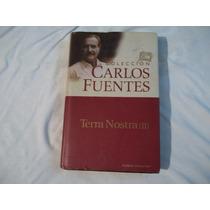Libro Terra Nostra Ii, Carlos Fuentes.