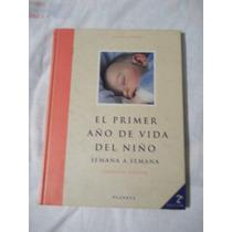 Libro El Primer Año De Vida Del Niño, Alina Viñas.