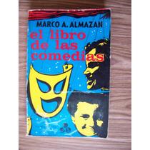 El Libro De Las Comedias-1974-humor-marco Almazán-ed-jus-pm0