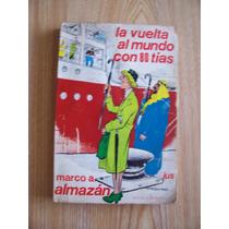 La Vuelta Al Mundo Con 80 Tías-1a.ed-1976-marco Almazán-pm0
