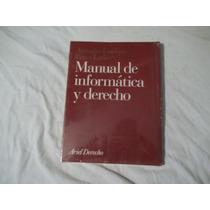 Libro Manual De Informática Y Derecho, Antonio-enrique Pérez