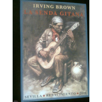 La Senda Gitana Autor Irving Brown Libro Vv4