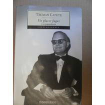 Truman Capote Un Placer Fugaz Correspondencia Random 2006