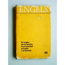 El Origen De La Familia, La Propiedad Privada Y El... Engels