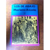 Los De Abajo / Mariano Azuela