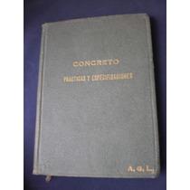 Concreto Prácticas Y Especificaciones - C. De Irrigación