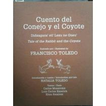 Cuento Del Conejo Y El Coyote:francisco Toledo