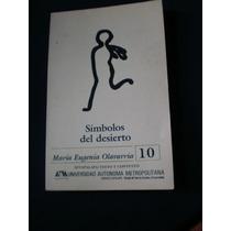 Símbolos Del Desierto - María Eugenia Olavarría