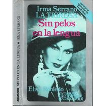 Sin Pelos En La Lengua / Irma Serrano 1992