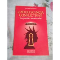 Libro ¡¿adolescencia Conflictiva?! Gerardo Canseco.
