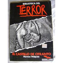 Biblioteca Del Terror El Castillo De Otranto. H.walpole $189