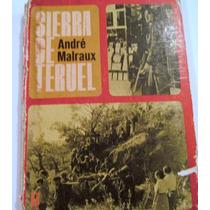 Sierra De Teruel 1968 Andre Malraux Guion De La Pelicula