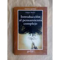 Introducción Al Pensamiento Complejo, Edgar Morín, Ed.gedisa