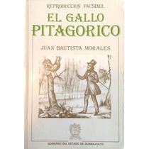 Libro El Gallo Pitagórico. Facsimilar. Prol Carlos Monsiváis