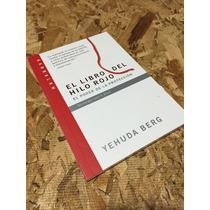 El Libro Del Hilo Rojo Yehuda Berg Kabbalah