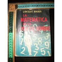 La Matematica En La Vida Del Hombre 1956 Lancelot Hogben Zxc