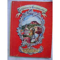 Leyendas De Guanajuato - Autores Varios