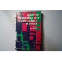 Topicos De Matematicas Para Administracion Y Economia Sevill