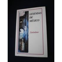 Leyendas De México - Anónimo
