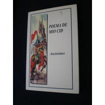 Poema Del Mio Cid - Anónimo Ediciones Leyenda