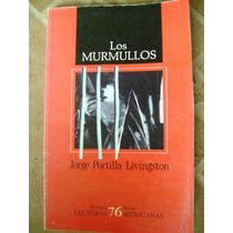 Los Murmullos. Jorge Portilla Livingston. Lec. Mex. $90
