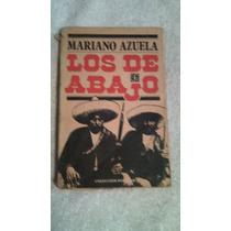 Libro Los De Abajo, Mariano Azuela.