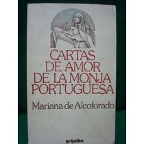 Mariana De Alcofarado, Cartas De Amor De La Monja Portuguesa