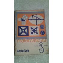Libro Matemáticas 3, Luis Parra Cabrera-guillermo Parra Ca.