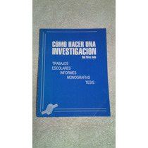 Libro Cómo Hacer Una Investigación, Noé Pérez Ávila.