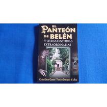 El Panteón De Belén. Relatos.