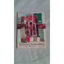 Libro Estructura Socioeconómica De México, Alicia Hernández