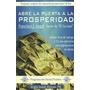 Libro Francisco Ángel Real - Abre La Puerta A La Prosperidad