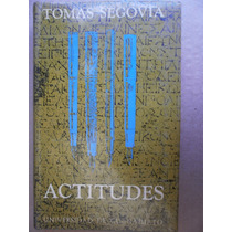 Tomas Segovia Actitudes Primera Edicion 1970 Guanajuato