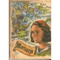 Pérez Y Pérez. Martinejo. 1954. Pida Fotos.