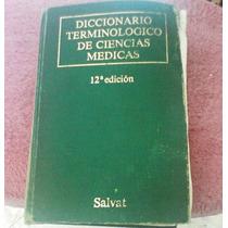 Diccionario Terminologico De Ciencias Medicas 12 Edicion