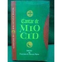 Francisco A. Marco Marín, Ed., Cantar De Mío Cid.