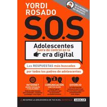Sos Adolescentes Fuera De Control En La Era Digital
