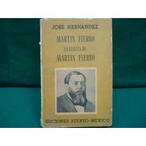 José Hernández, Martín Fierro. La Vuelta De Martín Fierro