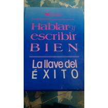 Libro Hablar Bien Y Escribir Bien La Llave Del Exito Readers